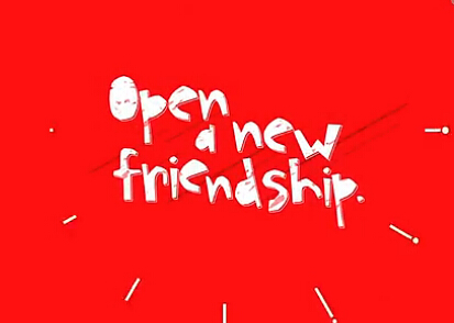 Open a coke, Open a new friendship.jpg